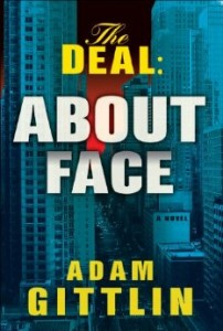 the deal about face