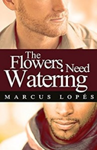 the flowers need watering