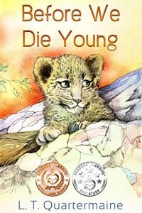 before we die young