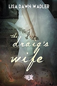 the draigs wife